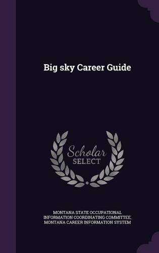 Big sky Career Guide