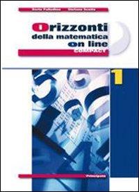 Orizzonti della matematica online. Ediz. compatta. Con espansione online. Per le Scuole superiori: 2