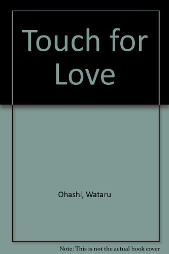 Touch for Love
