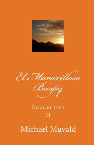 El Maravilloso Buspy: Encuentros: Volume 2