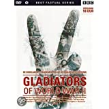 GLADIATORS OF WORLD WAR II - The Complete Collection: Waffen SS/ Norwegian Resistance Fighters/ RAF Fighter Command/ SAS/ Special Operations Executive/ The Anzacs/ The Chindits/ The Desert Rats/ The Free French Forces/ The Free Polish Forces/ The Kamikazes/ The Paras and Commandos/ The Royal Navy
