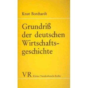 Grundriß der deutschen Wirtschaftsgeschichte