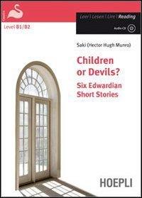 Children or devils? Six edwardian short stories. Con CD Audio. Con espansione online