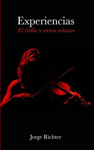 Experiencias: El violín y otros relatos