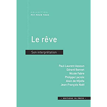 Le rêve : Son interprétation
