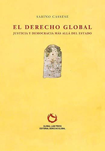 Il diritto globale. Giustizia e democrazia oltre lo Stato (Einaudi. Passaggi)