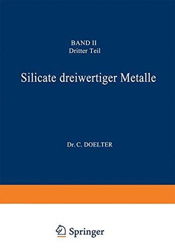 Silicate dreiwertiger Metalle: Band Ii Dritter Teil (German Edition)
