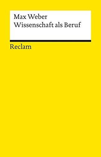 Wissenschaft als Beruf by Max Weber (1995-02-28)