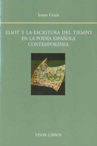 Eliot y la escritura del tiempo en la poesía española contemporánea Cover Image