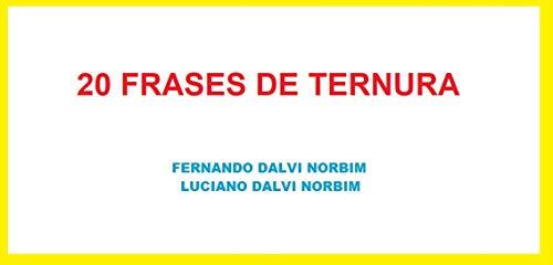 20 FRASES DE TERNURA (Portuguese Edition)
