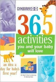 Gymboree 365 Activities You and Your Baby Will Love