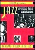 Jazz. La via della musica afroamericana