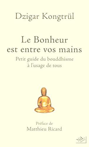 Couverture du livre Le Bonheur est entre vos mains