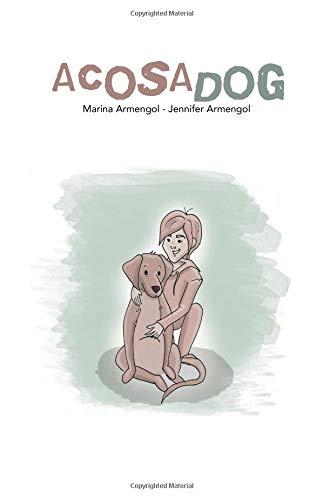 Acosadog