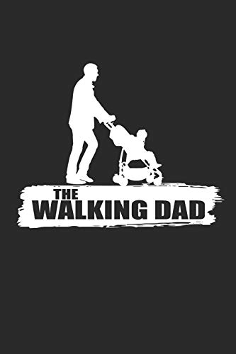 THE WALKING DAD: Notebook Vater Journal 6x9 lined