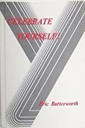 Celebrate Yourself by Eric Butterworth (1984-06-30)