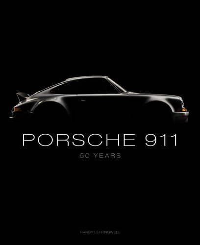 Porsche 911: 50 Years by Leffingwell, Randy (2013) Hardcover