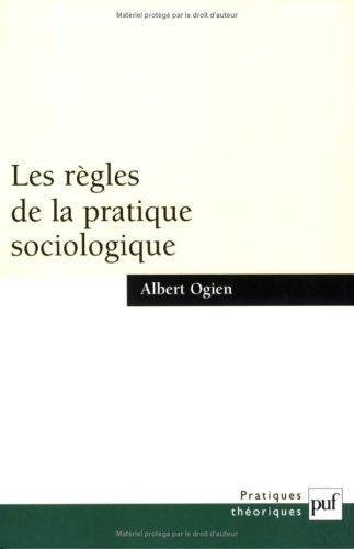 Les règles de la pratique sociologique