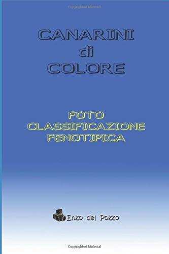 FOTO CLASSIFICAZIONE FENOTIPICA Canarini di Colore