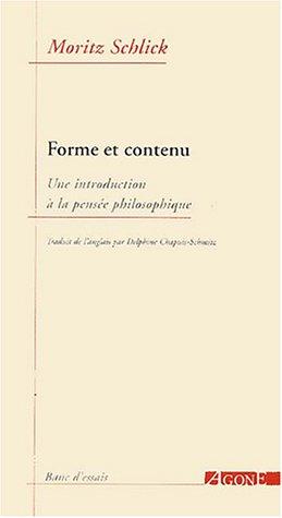 Formes et contenu : Une introduction à la pensée philosophique par Moritz Schlick