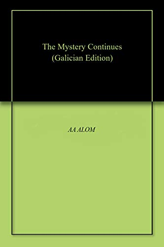 The Mystery Continues (Galician Edition) por AA ALOM