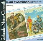 Harley - Davidson - Motorräder, Singles und Twins, 1918-1978