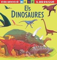 Els Dinosaures (Larousse - Infantil/Juvenil - Catalán - A Partir De 5/6 Años - Col.Lecció Mini Larousse)