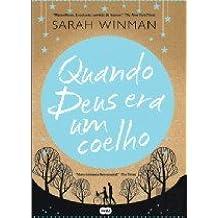Quando Deus era um Coelho (Portuguese Edition)