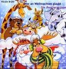 Wer an Weihnachten glaubt...: Die Rentiergrippe