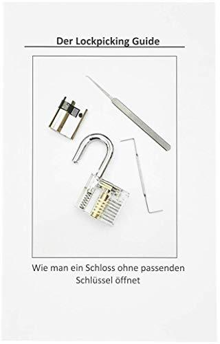 Der Lockpicking Guide