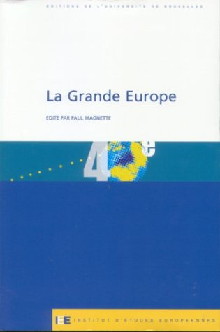La Grande Europe par Paul Magnette