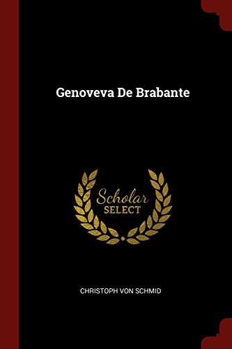 Descargar Libro Genoveva De Brabante de Christoph von Schmid
