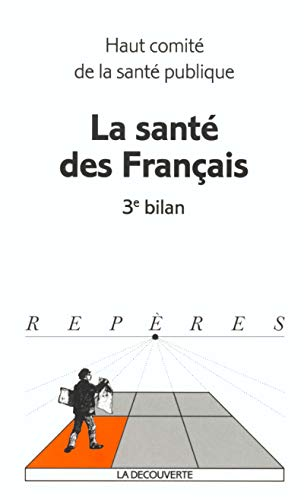 La Santé des français : 3e bilan par Haut comité de la santé publique