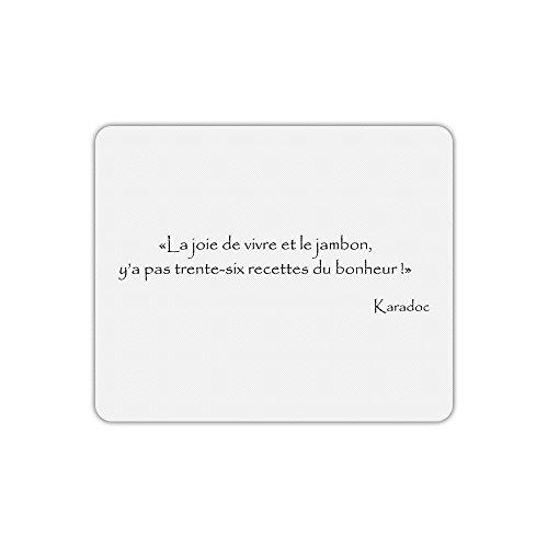 Tapis de souris kaamelott karadoc recette bonheur