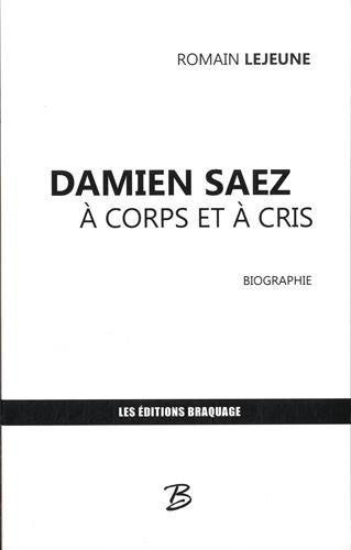 Damien Saez à corps et à cris par Romain Lejeune