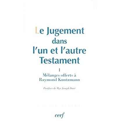 Le Jugement dans l'un et l'autre Testament, I