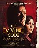 The Da Vinci Code: Das offizielle Begleitbuch zum Film - Akiva Goldsman