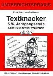 Textknacker. 5./6. Jahrgangsstufe: Unterrichtspraxis. Lesetexte besser verstehen. Arbeitsblätter mit Lösungen - Folienvorlagen