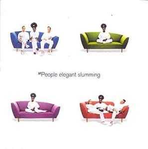 Elegant Slumming