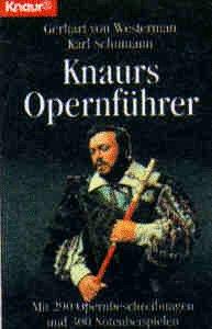 Knaurs Opernführer (Knaur Taschenbücher. Nachschlagewerke)
