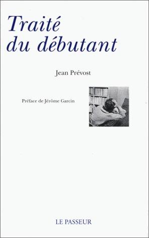Traité du débutant par Jean Prévost