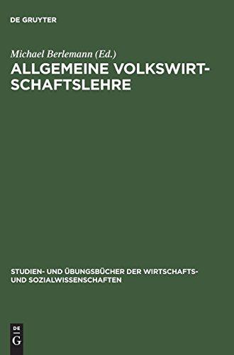 Allgemeine Volkswirtschaftslehre: Aufgaben und Lösungen (Studien- und Übungsbücher der Wirtschafts- und Sozialwissenschaften)