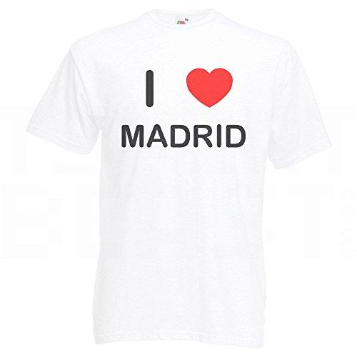 I Love Madrid - T Shirt Weiß