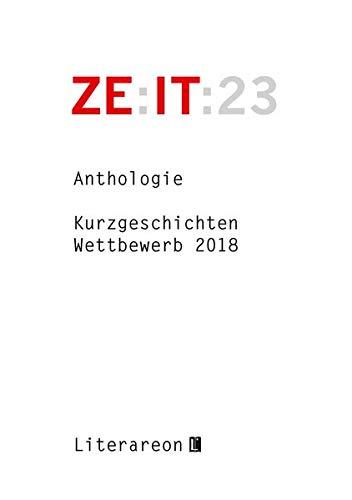 Zeit: Kurzgeschichten-Wettbewerb 2018 · Anthologie (Literareon)