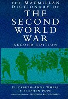 The Macmillan Dictionary of the Second World War by Elizabeth-Anne Wheal (1997-12-05)