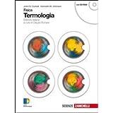 Fisica. Termologia. Con espansione online. Per le Scuole superiori
