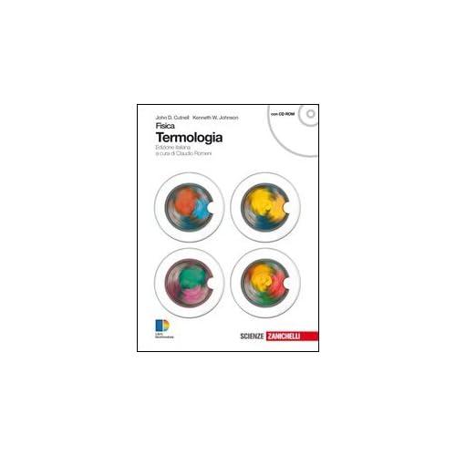 Fisica. Termologia. Per Le Scuole Superiori. Con Espansione Online