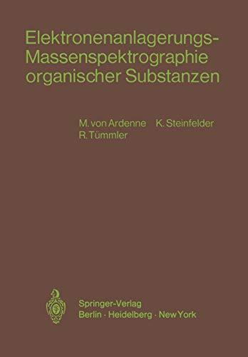 Elektronenanlagerungs-Massenspektrographie Organischer Substanzen