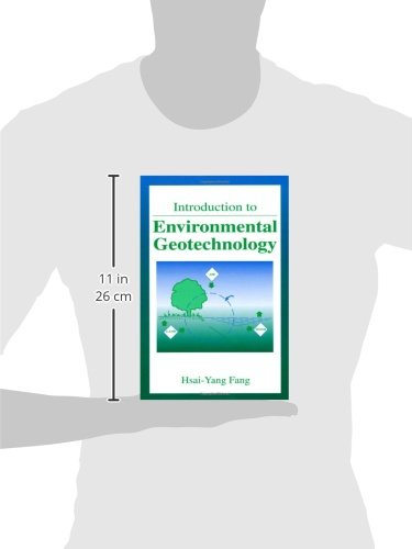 Introduction to Environmental Geotechnology (New Directions in Civil Engineering)
