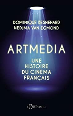 Artmedia. Une histoire du cinéma français
